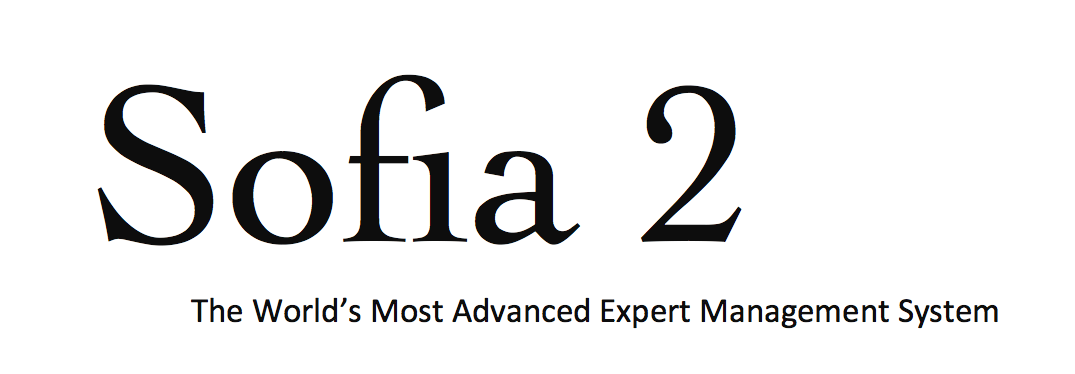 Sofia, the World's Most Advanced Expert Management System